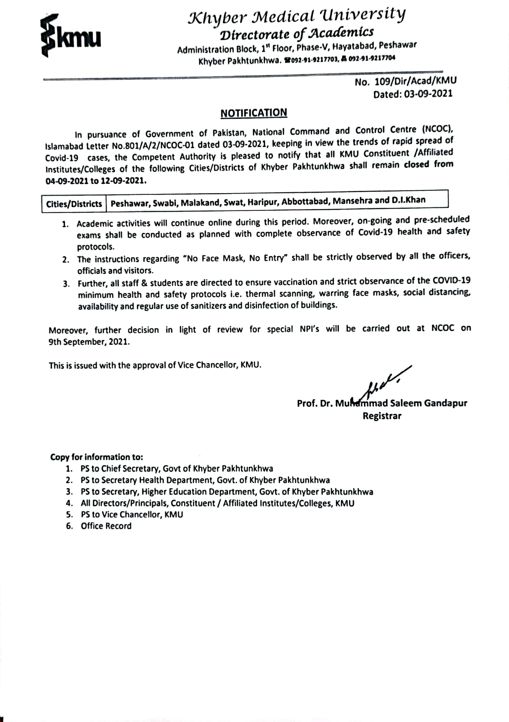 MTI-GKMC Swabi Shall remain closed from 04.09.2021 to 12.09.2021 moreover all the staff are directed to ensure there presence on duty place with complete observance of COVID-19 Health and safety protocols